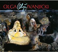 Олга Иваницки «ОЛЯ» (Olga Ivanjicki «Olja»)